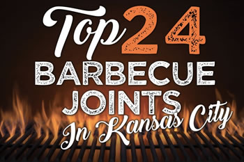 Top 24 Barbecue Joints in Kansas City